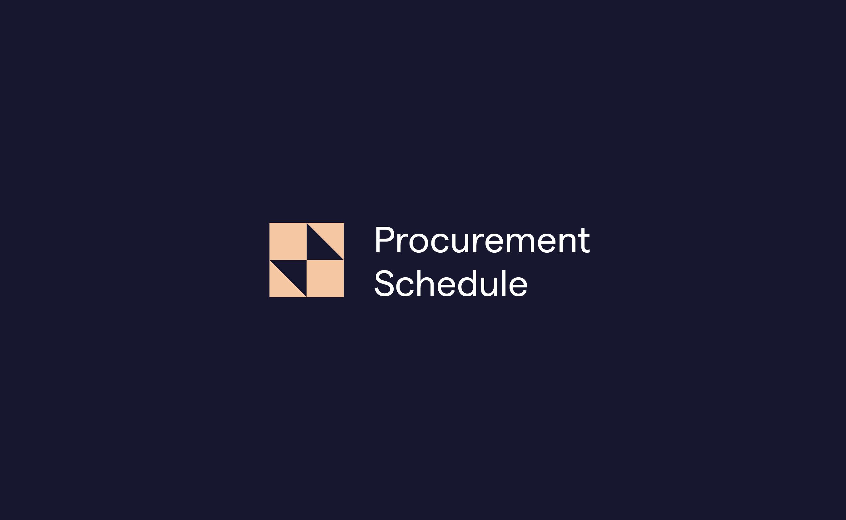 felix procurement schedule